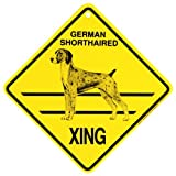 German Shorthaired Xing caution Crossing Sign dog Gift short hair