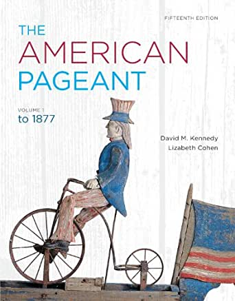Amazon Com The American Pageant Volume 1 Ebook David M