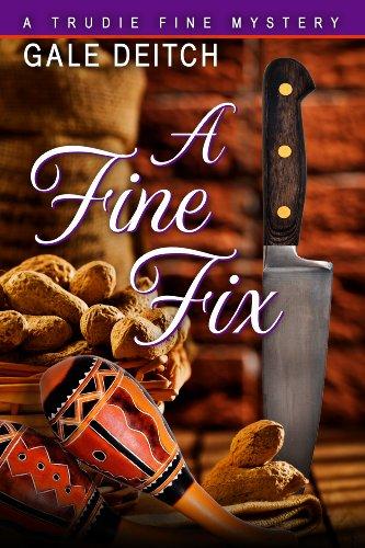 A Fine Fix (A Trudie Fine Mystery Book 1)