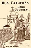 Old Father's Long Journey, Beulah Karney, 0930779053