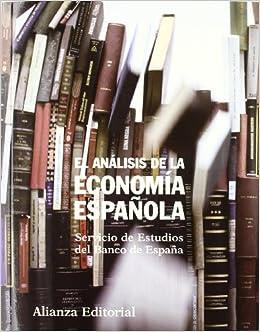 El análisis de la economía española Libros Singulares: Amazon.es: Servicio de Estudios del Banco de España: Libros