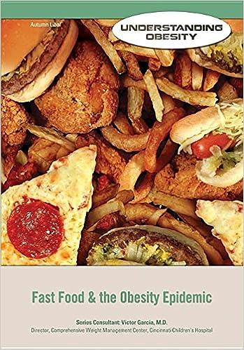 Fast Food The Obesity Epidemic Understanding Obesity Libal Autumn 9781422230619 Amazon Com Books