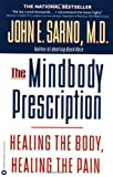The Mindbody Prescription, John E. Sarno, 0446675156