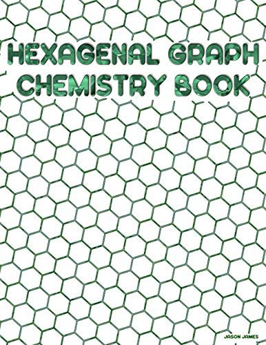 Hexagonal Graph Chemistry Book: Hexagonal Chemistry Lab Book | Green Peridot Cover ()
