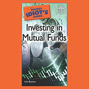 The Pocket Idiot's Guide to Investing in Mutual Funds Audiobook