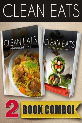 Download indian food recipes and on the go recipes 2 book combo download indian food recipes and on the go recipes 2 book combo clean eats book pdf audio idwue4jz9 forumfinder Choice Image