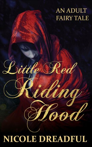 Little Red Riding Hood (Adult Fairy Tales Book