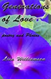 Generations of Love (Poetry and Photography Book 4)