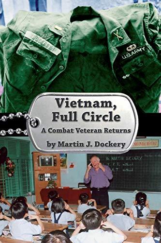 (Vietnam, Full Circle: A Combat Veteran Returns)