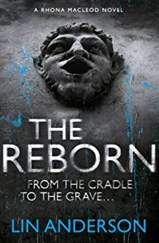 The Reborn: Rhona Macleod Book 7 by [Anderson, Lin]