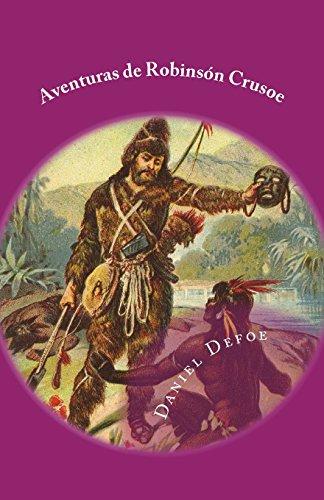 Aventuras de Robinson Crusoe (Hoc Pueritia) (Volume 6) (Spanish Edition) [Daniel Defoe] (Tapa Blanda)