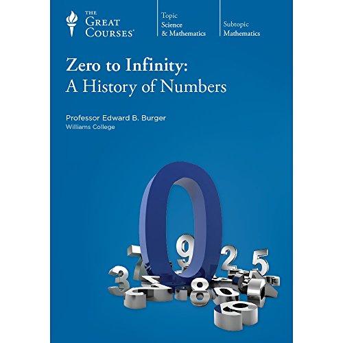 Zero to Infinity: A History of Numbers (Zero To Infinity A History Of Numbers)