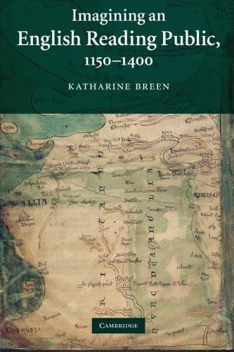 Imagining an English Reading Public, 1150-1400 (Cambridge Studies in Medieval Literature)