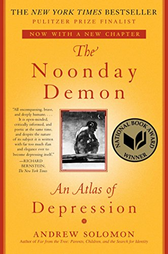 (The Noonday Demon: An Atlas Of Depression)