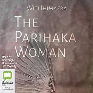 The Parihaka Woman Audiobook
