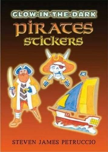 Glow-in-the-Dark Pirates Stickers (Dover Little Activity Books Stickers)
