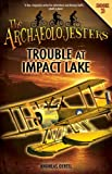 Trouble at Impact Lake, Andreas Oertel, 1926909860