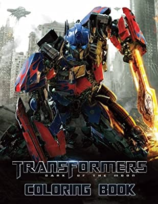 Transformers Coloring Book: Coloring Book for Kids and Adults, Activity Book, Great Starter Book for Children (Coloring Book for Adults Relaxation and for Kids Ages 4-12)