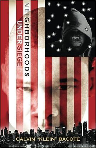 Neighborhoods Under Siege: Memoirs of a Brooklyn Don by Calvin Bacote (2014-02-25)