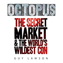 Octopus Audiobook by Guy Lawson Narrated by John Chancer