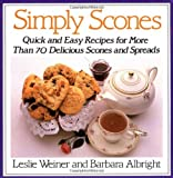 img - for Simply Scones: Quick and Easy Recipes for More than 70 Delicious Scones and Spreads book / textbook / text book