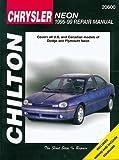 Chrysler Neon, 1995-99 (Chilton Total Car Care Series Manuals)