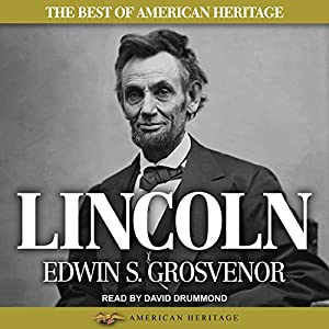 The Best of American Heritage: Lincoln Audiobook