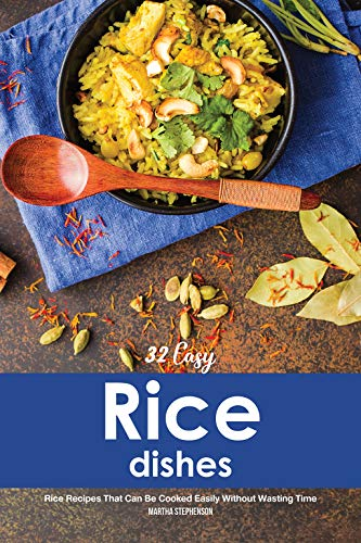 Chicken Rice Soup Recipe - 32 Easy Rice Dishes: Rice Recipes That Can Be Cooked Easily Without Wasting Time