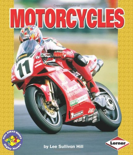 Motorcycles (Pull Ahead Books) (Pull Ahead Books (Paperback))
