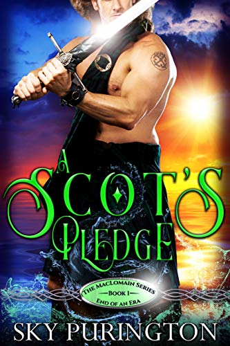 A Scot's Pledge (The MacLomain Series: End of an Era Book 1) by [Purington, Sky]