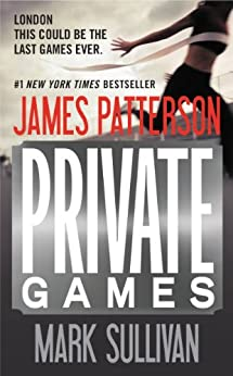 Private Games - Free Preview: The First 16 Chapters by [Patterson, James, Sullivan, Mark]
