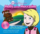 Molly and Her Moccasins, Victoria Ryan O'Toole, 0982826133