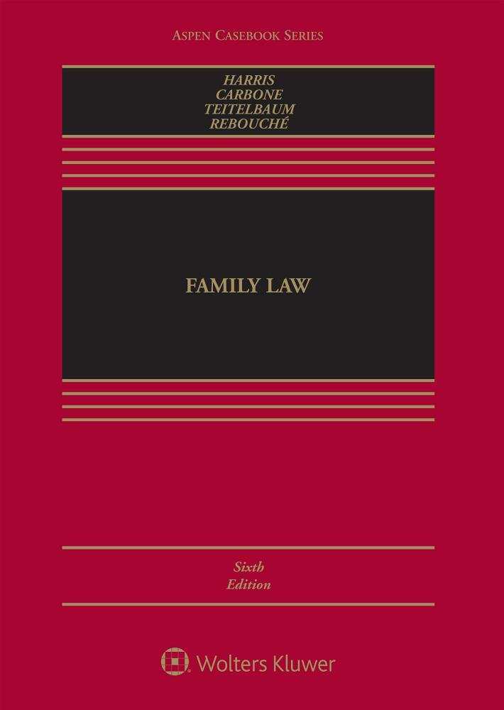 Family Law [Connected Casebook] (Aspen Casebook)