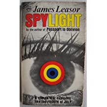 Spylight [ Dr. Jason Love ] A climax that explodes like the Fourth of July