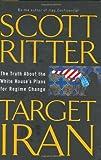 Target Iran, Scott Ritter, 1560259361