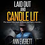 Laid Out and Candle Lit: Tizzy/Ridge Trilogy, Book 1 | Ann Everett