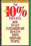 The Plus 10 Percent Principle : How to Get Extraordinary Results from Ordinary People, Richardson, Barrie and Castronovo Fusco, Mary A., 0883903717