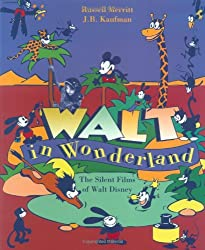 Walt in Wonderland: The Silent Films of Walt Disney
