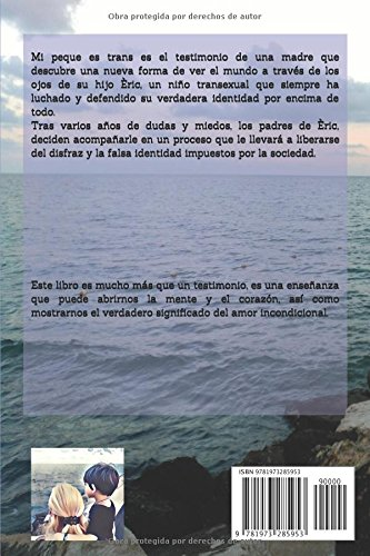 MI PEQUE ES TRANS: TESTIMONIO DE UNA FAMILIA EN TRÁNSITO: Amazon.es: GRACI TERALBA: Libros