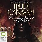 Successor's Promise: Millennium's Rule Trilogy, Book 3 Hörbuch von Trudi Canavan Gesprochen von: Grant Cartwright, Hannah Norris