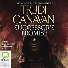 Successor's Promise: Millennium's Rule Trilogy, Book 3 Audiobook by Trudi Canavan Narrated by Grant Cartwright, Hannah Norris