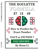 The Roulette Formula: How to Predict the Exact