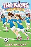 Under Pressure (The Kicks)