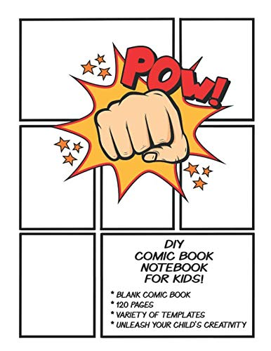 DIY Comic Book Notebook For Kids: Make Your Own Comics Strip Journal. Fun Blank Comic Book Kit For Boys, Girls & Adults To Create Cartoon Novels. 8.5 ... Soft Cover With Multiple Story Templates.