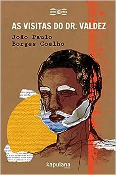 As visitas do Dr. Valdez - Livros na Amazon Brasil