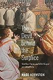 The Devil behind the Surplice: Matthias Flacius and
