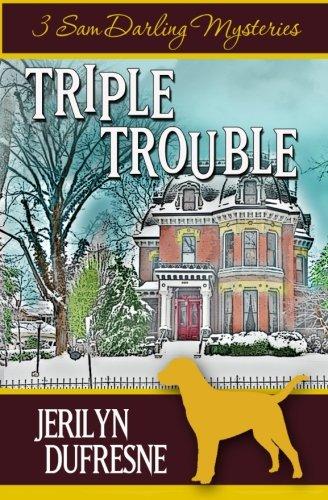 Download Triple Trouble: Sam Darling Mystery Series Box Set: Books 1 - 3 pdf