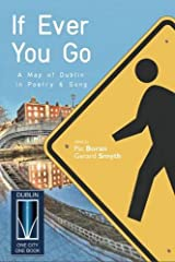 If Ever You Go: A Map of Dublin in Poetry & Song Paperback
