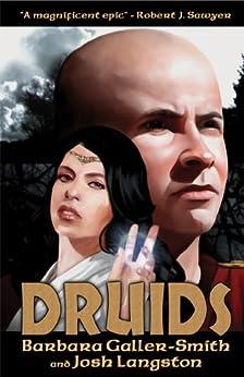 Druids: (Druids Saga Book 1) by [Galler-Smith, Barbara, Langston, Josh]