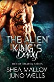 The Alien King's Baby: Sci-fi Alien Romance (Men of Omaron Book 1)